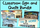 Classroom Quotes and Signs | GROWING BUNDLE