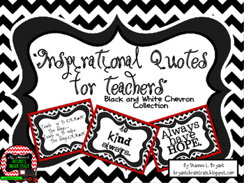 Classroom Quotes and Typography for Teachers (Black and White Chevron)
