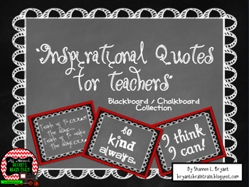 Classroom Quotes and Typography for Teachers (Blackboard / Chalkboard Theme)