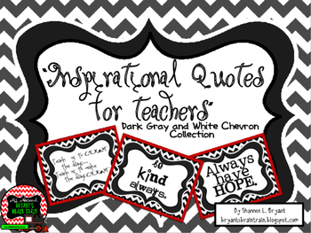 Classroom Quotes and Typography for Teachers (Dark Gray and White Chevron)