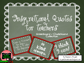Classroom Quotes and Typography for Teachers (Greenboard / Chalkboard Theme)