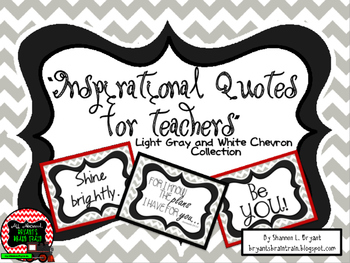 Classroom Quotes and Typography for Teachers (Light Gray and White Chevron)