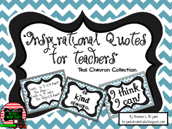 Classroom Quotes and Typography for Teachers (Teal Chevron)