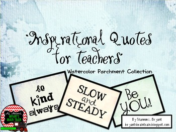 Classroom Quotes and Typography for Teachers (Watercolor Parchment Theme)
