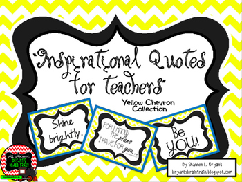 Classroom Quotes and Typography for Teachers (Yellow and White Chevron)