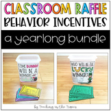 Classroom Raffle Behavior Incentives GROWING BUNDLE