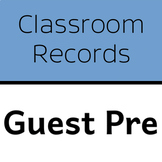 Classroom Records: Guest Presenter Sign-In Sheet