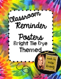 Classroom Reminder Posters- Bright Tie Dye Themed