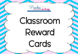 Classroom Reward Incentive Cards