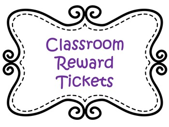 Classroom Reward Tickets