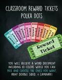 Classroom Reward Tickets Polka Dots