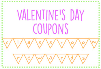 Classroom Rewards: Valentine's Day Coupons