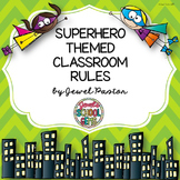 Superhero Theme Classroom Rules ❤ Superhero Classroom Rules