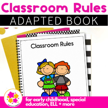 The Rules, a book about classroom rules: Adapted Book for