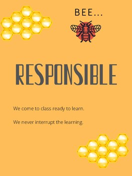 Classroom Rules: Be Safe, Be Respectful, Be Responsible, Beehive Theme