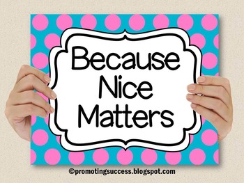 Because Nice Matters Quote Poster in Blue & Pink Polka Dot