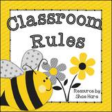 Classroom Rules {Bumble Bee Theme} Positive Behavior - EDITABLE