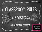 Classroom Rules -  Chalkboard Edition