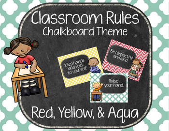 Classroom Rules - Chalkboard - Red, Yellow, & Aqua