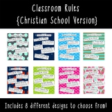 Classroom Rules {Christian School Version}