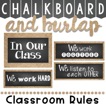 Classroom Rules Display in a Chalkboard and Burlap Classroom Decor Theme