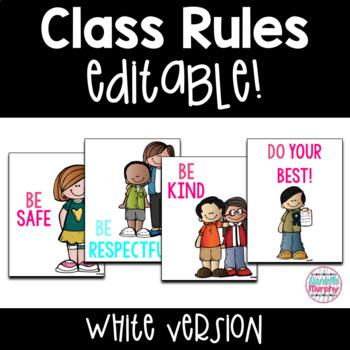 Classroom Rules EDITABLE, White Version