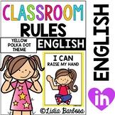 Classroom Rules- Yellow Polka Dot Theme {ENGLISH}