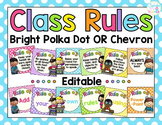 Classroom Rules {Editable!} Bright Polka Dot OR Chevron