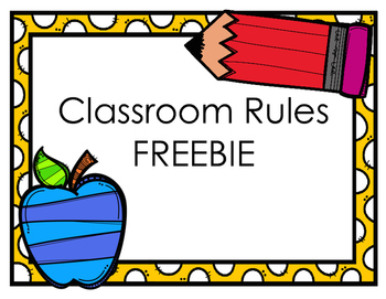 UPDATED- Classroom Rules FREEBIE