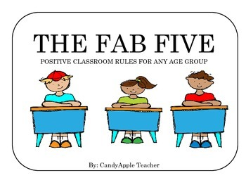 Classroom Rules - Fab Five!