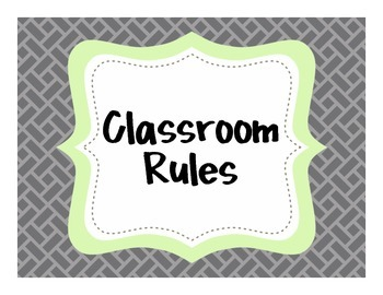 {Classroom Rules} Gray and Green