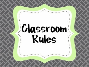 {Classroom Rules} (Gray and Green) EDITABLE