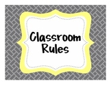 {Classroom Rules} Gray and Yellow