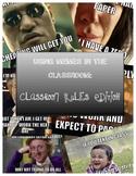 Classroom Rules Meme Style