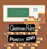 Classroom Rules Poster Design Activity
