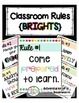 Classroom Rules {BRIGHTS} Posters