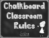 Classroom Rules Posters Chalkboard Edition - Editable