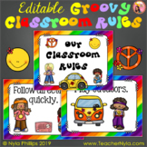 Groovy Classroom Rules - Editable Posters