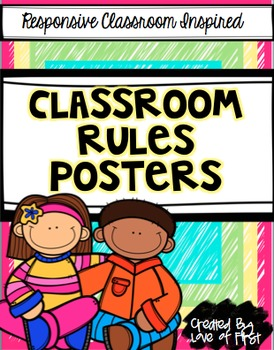 Editable Classroom Rules Posters-Responsive Classroom Inspired