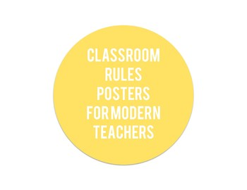 Classroom Rules Posters for Modern Teachers