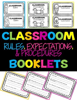 Classroom Rules, Procedures, & Expectations Booklets