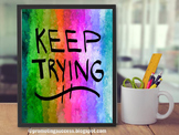 KEEP TRYING Inspirational Quote, Printable Poster Rainbow Classroom Theme