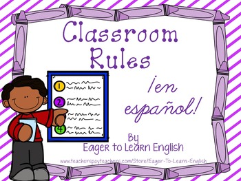 Classroom Rules/Reglas Posters - in Spanish!