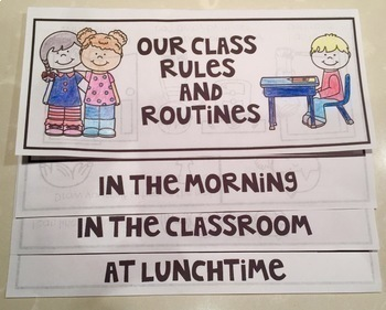 Classroom Rules, Routines, Flip Book, Sorting Cards, Anchor Charts and more.