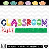 Classroom Rules SVG, Teacher clipart, Teacher SVG, Teach SVG,  School SVG