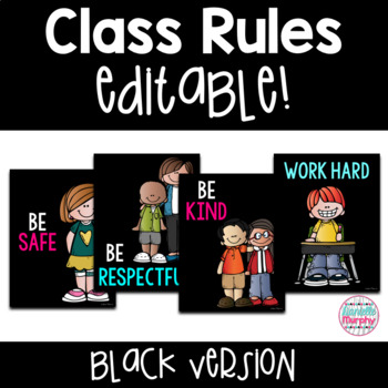 Classroom Rules EDITABLE Black Version