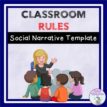 Classroom Rules Social Story Template By Social Stories To Go Tpt