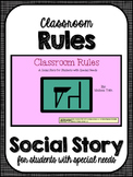 Classroom Rules- Social Narrative for Student's with Special Needs