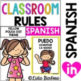 Classroom Rules- Yellow Polka Dot Theme {SPANISH}