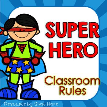 Super Hero {Classroom Rules} Positive Behavior